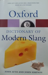 Oxford Dictionary of Modern Slang 2nd Ed