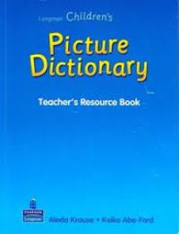 Children's Picture Dictionary Teacher's Resource Book