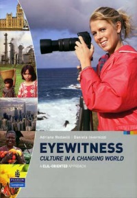 Eyewitness Culture in a Changing World
