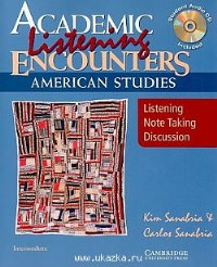 Academic Encounters American Studies Listening Student's Book