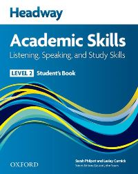 Headway Academic Skills Level 2 Listening, Speaking, Study Skills Student's Book