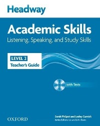 Headway Academic Skills Level 2 Listening, Speaking, Study Skills Teacher's Guide