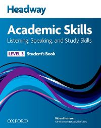 Headway Academic Skills Level 3 Listening, Speaking, Study Skills Student's Book
