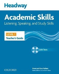 Headway Academic Skills Level 1 Listening, Speaking, Study Skills Teacher's Guide