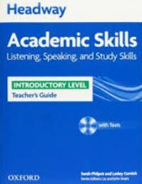 Headway Academic Skills Introductory Level Listening, Speaking, Study Skills Teacher's Guide