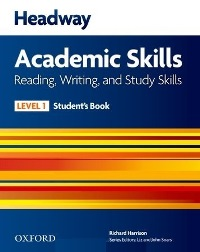 Headway Academic Skills Level 1 Reading, Writing, Study Skills Student's Book