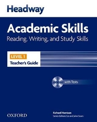 Headway Academic Skills Level 1 Reading, Writing, Study Skills Teacher's Guide