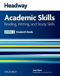 Headway Academic Skills Level 2 Reading, Writing, Study Skills Student's Book