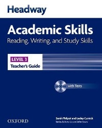 Headway Academic Skills Level 3 Reading, Writing, Study Skills Teacher's Guide
