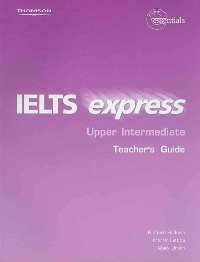 IELTS Express Upper-Intermediate Teacher's Guide