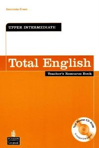 Total English Upper-intermediate Teacher's Book + CD-ROM