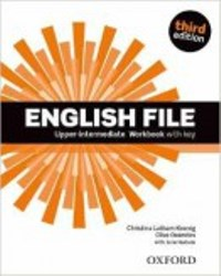 ENGLISH FILE UPPER-INTERMEDIATE 3E Workbook W/Key