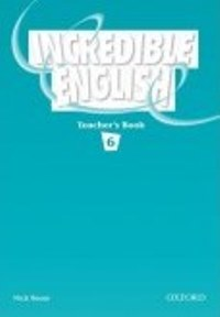 Incredible English Level 6 Teacher's Book