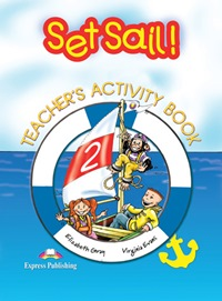 Set Sail! 2 Teacher's Book
