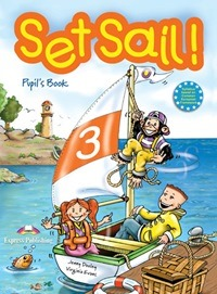 Set Sail! 3 Pupil's Book