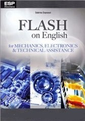 Flash on English for Mechanics,Electronics&Technical Assistance
