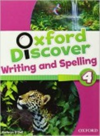 Oxford Discover 4 Writing & Spelling Book