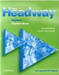 New Headway Beginner Teacher's Book
