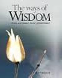 The Ways Of Wisdom…trust,
