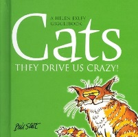 Cats - They drive us Crazy