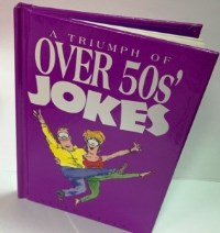 Triumph of over 50s Jokes