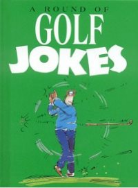 Round of Golf Jokes
