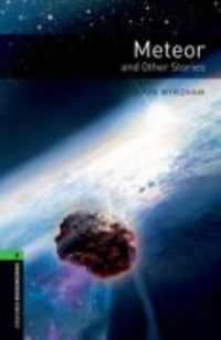 Meteor and Other Stories Level 6