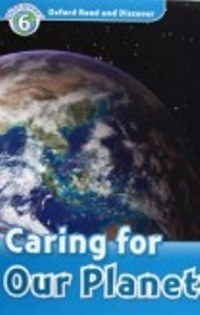 Caring for Our Planet Level 6
