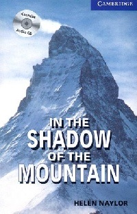 In the Shadow of the Mountain Upper-Intermediate Level