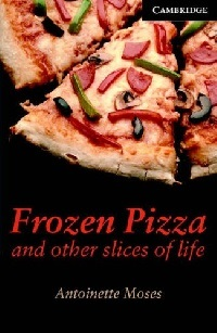 Frozen Pizza And Other Slices Of Life Advanced Level