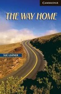 The Way Home Advanced Level