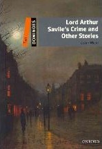 Lord Arthur Savile`s Crime and Other Stories Pack Two Level