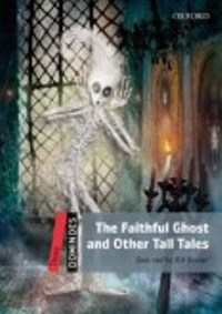 The Faithful Ghost and Other Tall Tales Pack Three Level