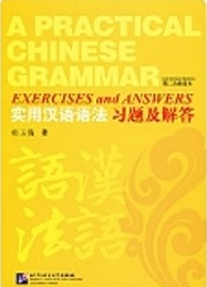 A Practical Chinese Grammar. 2nd Revised Edition