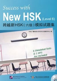 Success with New HSK Level 6 (Simulated Tests+MP3)