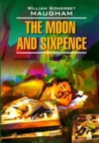 W.S.Maugham The Moon and Sixpence