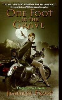 Jeaniene Frost One Foot in the Grave