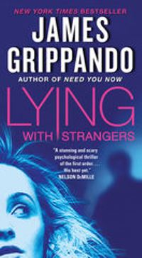 James Grippando Lying with Strangers