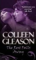 Colleen Gleason The Rest Falls Away