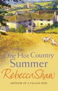 Rebecca Shaw One Hot Country Summer