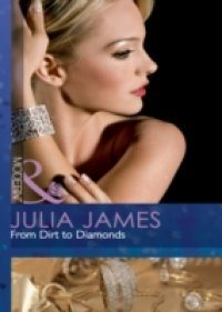 Julia James From Dirt to Diamonds