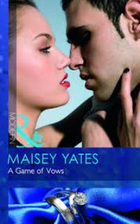 Maisey Yates A Game of Vows