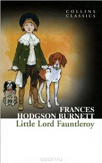 Frances Hodgson Burnett Little Lord Fauntleroy