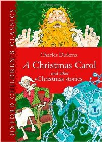 Charles Dickens A Christmas Carol and Other Christmas Books