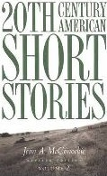 20th Century American Short Stories Volume 2