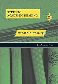 Out of the Ordinary Steps to Academic Reading 2