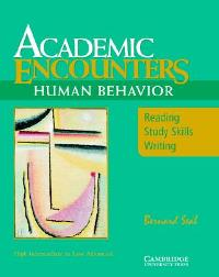 Academic Encounters Student`s Book Reading Study Skills and Writing
