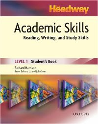 New Headway Academic Skills Student`s Book Level 1 Reading, Writing, and Study Skills