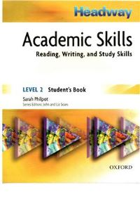 New Headway Academic Skills Student`s Book Level 2 Reading, Writing, and Study Skills