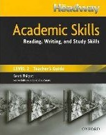 New Headway Academic Skills Student`s Book Level 2 Reading, Writing, and Study Skills TG
